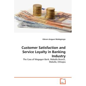 Customer-Satisfaction-and-Service-Loyalty-in-Banking-Industry