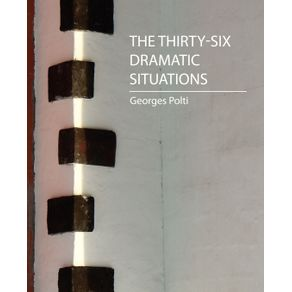 The-Thirty-Six-Dramatic-Situations--Georges-Polti-