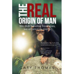 The-Real-Origin-of-Man