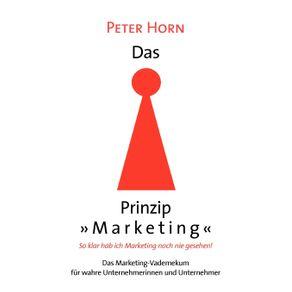 Das-Prinzip-Marketing---So-klar-hab-ich-Marketing-noch-nie-gesehen-