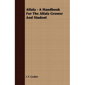 Alfafa---A-Handbook-For-The-Alfafa-Grower-And-Student
