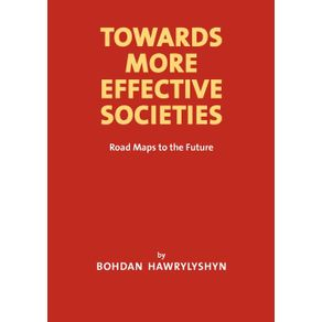 Towards-More-Effective-Societies