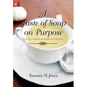 A-Taste-of-Soup-on-Purpose