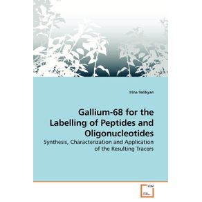 Gallium-68-for-the-Labelling-of-Peptides-and-Oligonucleotides
