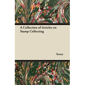 A-Collection-of-Articles-on-Stamp-Collecting