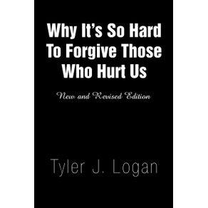 Why-Its-So-Hard-to-Forgive-Those-Who-Hurt-Us