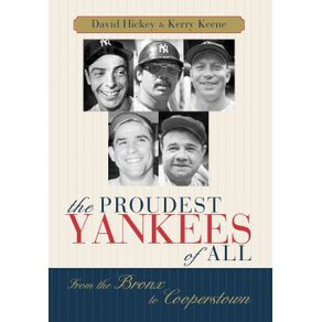 The-Proudest-Yankees-of-All