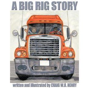 A-Big-Rig-Story
