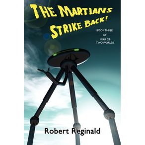 The-Martians-Strike-Back--War-of-Two-Worlds-Book-Three