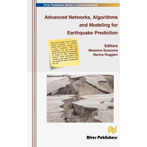Advanced-Networks-Algorithms-and-Modeling-for-Earthquake-Prediction
