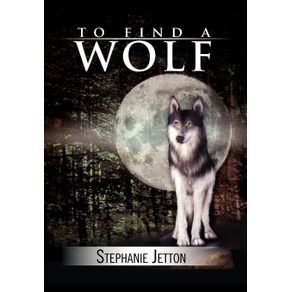 To-Find-a-Wolf