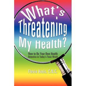 Whats-Threatening-My-Health-