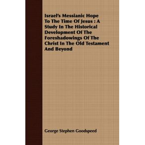 Israels-Messianic-Hope-To-The-Time-Of-Jesus
