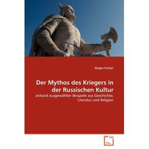 Der-Mythos-des-Kriegers-in-der-Russischen-Kultur