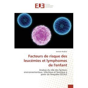 Facteurs-de-risque-des-leucemies-et-lymphomes-de-lenfant