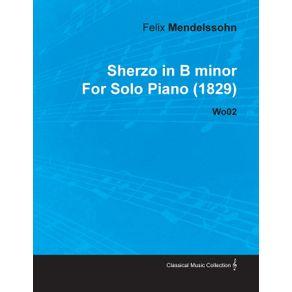 Sherzo-in-B-Minor-by-Felix-Mendelssohn-for-Solo-Piano--1829--Wo02
