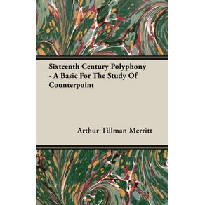 Sixteenth-Century-Polyphony---A-Basic-For-The-Study-Of-Counterpoint