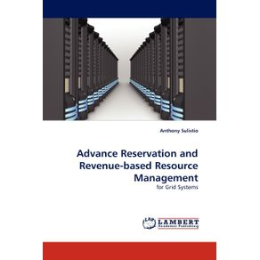 Advance-Reservation-and-Revenue-Based-Resource-Management