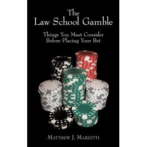 The-Law-School-Gamble