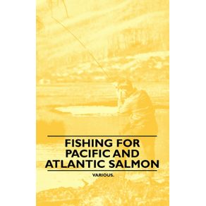Fishing-for-Pacific-and-Atlantic-Salmon