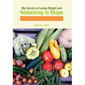 My-Secrets-of-Losing-Weight-and-Remaining-in-Shape