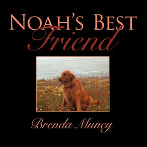 Noahs-Best-Friend