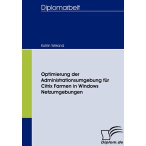 Optimierung-der-Administrationsumgebung-fur-Citrix-Farmen-in-Windows-Netzumgebungen