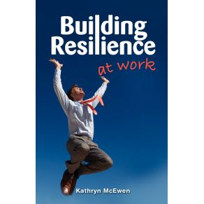 Building-Resilience-at-Work