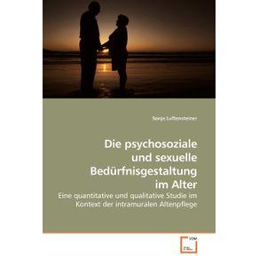 Die-psychosoziale-und-sexuelle-Bedurfnisgestaltung-im-Alter
