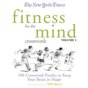 The-New-York-Times-Fitness-for-the-Mind-Crosswords-Volume-1