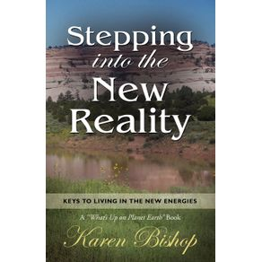 Stepping-Into-the-New-Reality