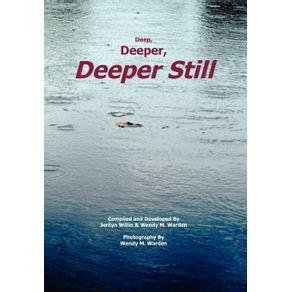 Deep-Deeper-Deeper-Still