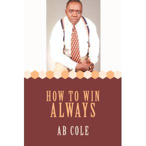 How-to-Win-always
