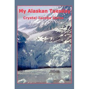 My-Alaskan-Tuesday