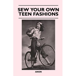Sew-Your-Own-Teen-Fashions