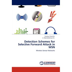 Detection-Schemes-for-Selective-Forward-Attack-in-WSN
