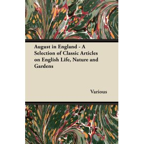 August-in-England---A-Selection-of-Classic-Articles-on-English-Life-Nature-and-Gardens