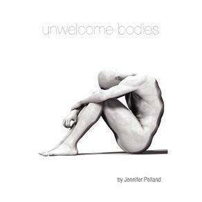 Unwelcome-Bodies