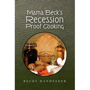 Mama-Becks-Recession-Proof-Cooking