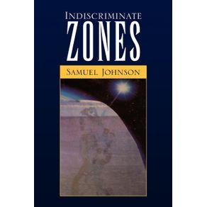 Indiscriminate-Zones