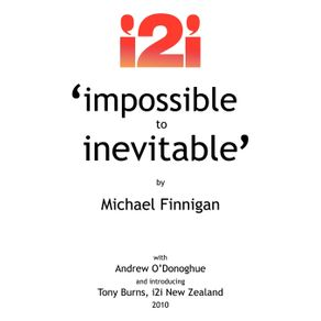 Impossible-to-Inevitable