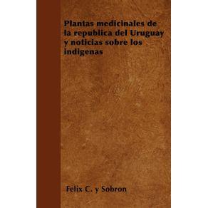 Plantas-medicinales-de-la-republica-del-Uruguay-y-noticias-sobre-los-indigenas
