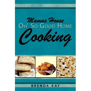 Mamas-House-Oh-So-Good-Home-Cooking
