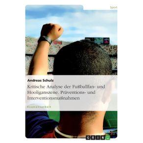 Kritische-Analyse-der-Fu-ballfan--und-Hooliganszene.-Praventions--und-Interventionsma-nahmen