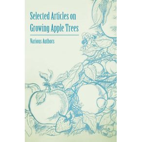 Selected-Articles-on-Growing-Apple-Trees
