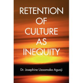 Retention-of-Culture-as-Inequity