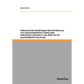 Diskussion-der-Partikulogen-uber-die-Relevanz-von-wissenschaftlichen-Texten-uber-hebraischen-Schriften-in-der-Bibel-fur-die-psychologische-Forschung