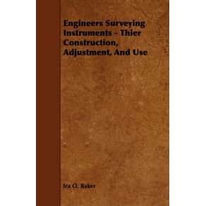 Engineers-Surveying-Instruments---Thier-Construction-Adjustment-And-Use