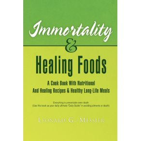 Immortality---Healing-Foods