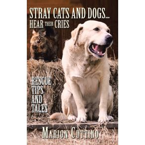 Stray-Cats-and-Dogs...Hear-Their-Cries